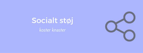 13-socialt-stoej-koster-knaster